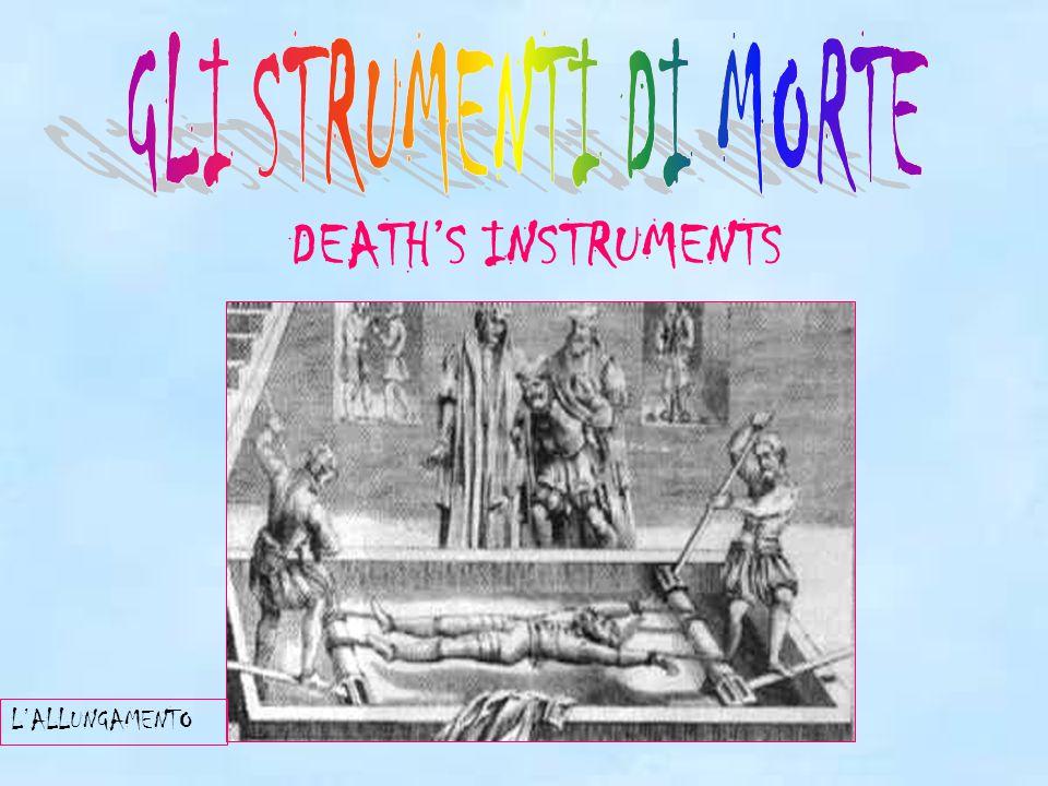 GLI STRUMENTI DI MORTE DEATH'S INSTRUMENTS L'ALLUNGAMENTO