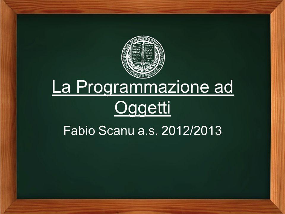 La Programmazione ad Oggetti