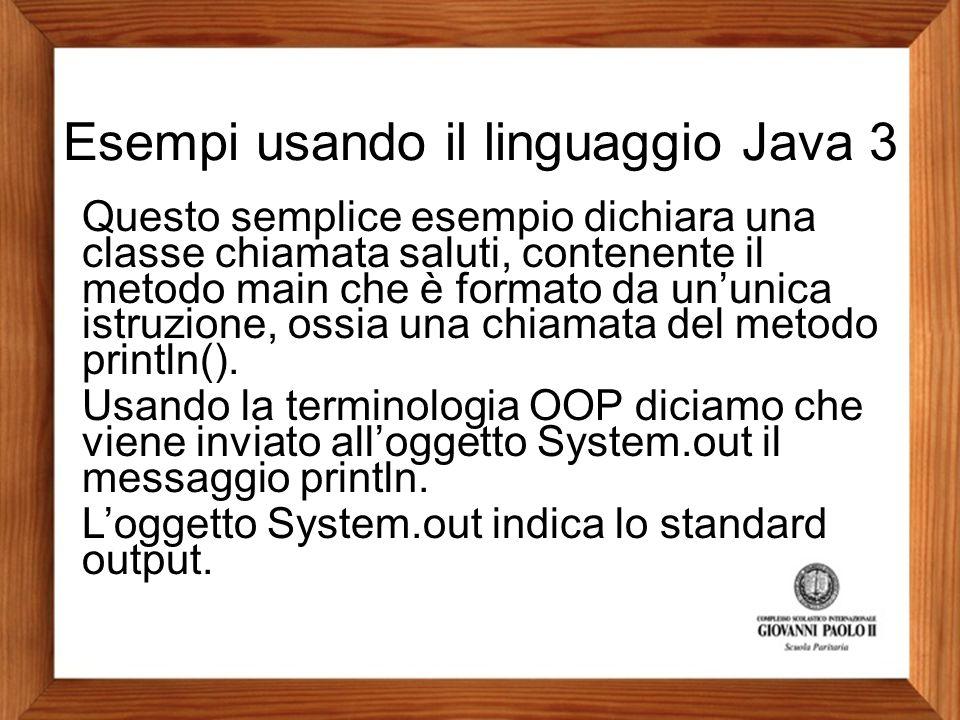 Esempi usando il linguaggio Java 3