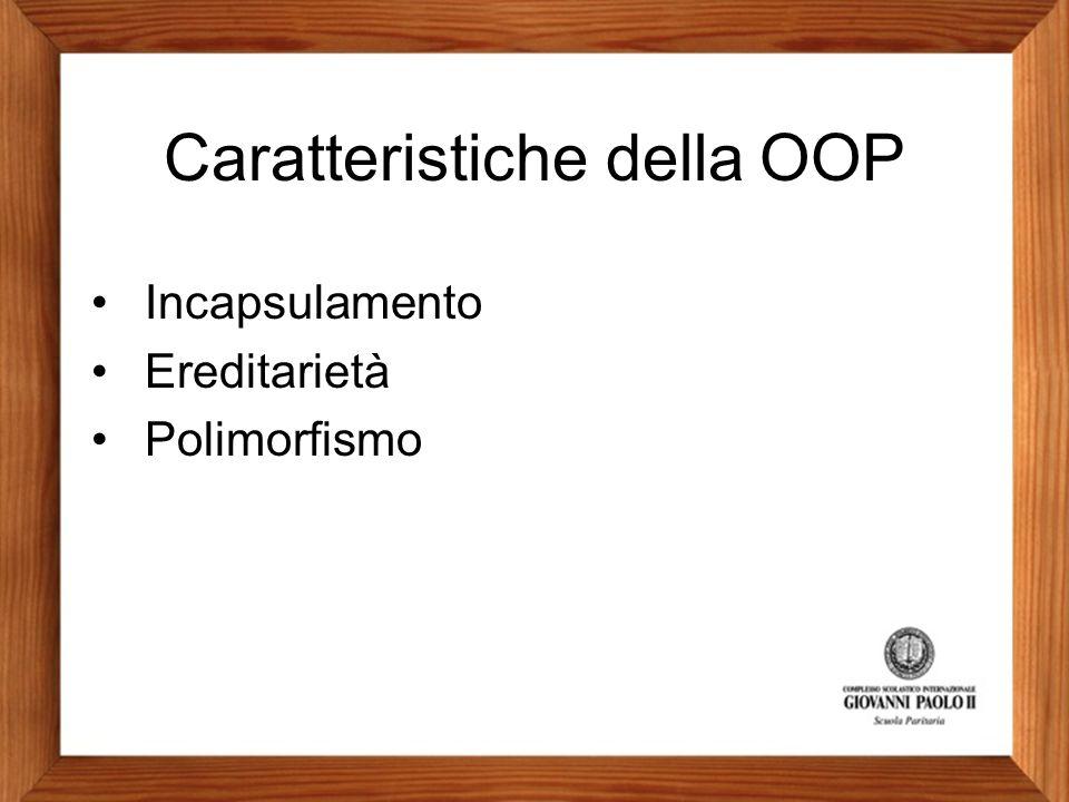 Caratteristiche della OOP