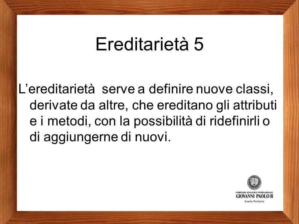 Ereditarietà 5