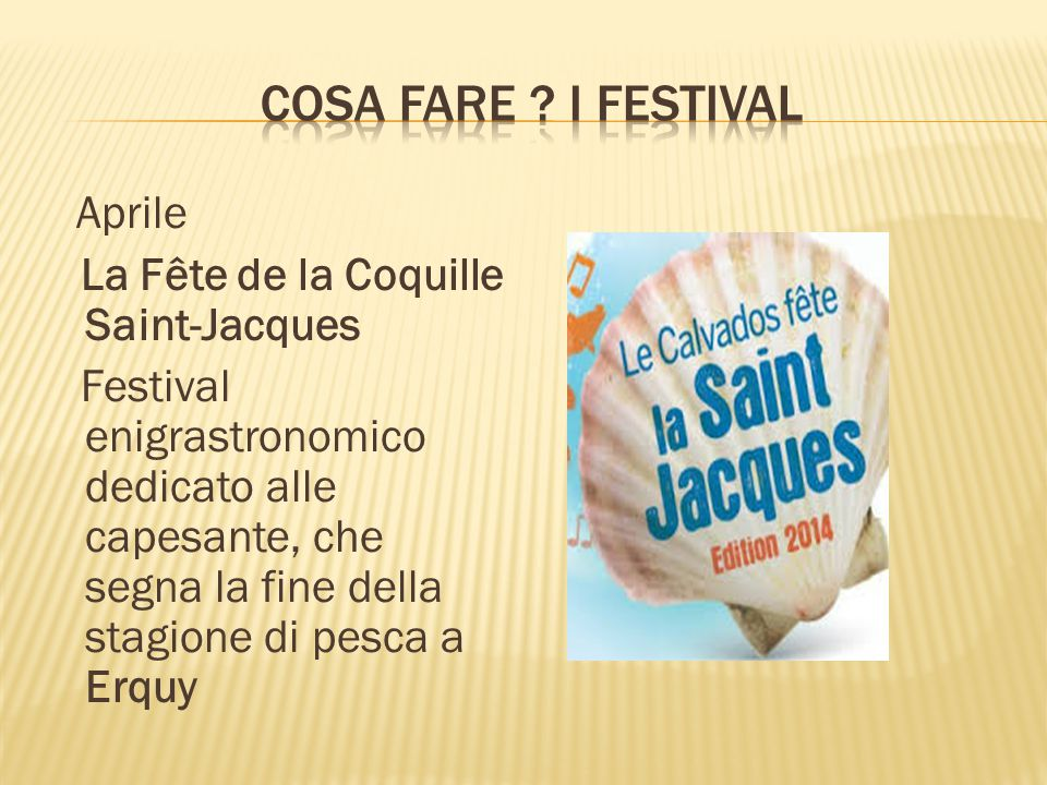 COSA FARE I festival La Fête de la Coquille Saint-Jacques