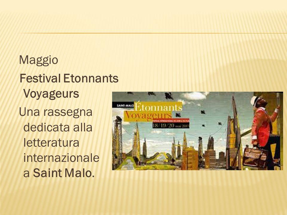 Maggio Festival Etonnants Voyageurs Una rassegna dedicata alla letteratura internazionale a Saint Malo.
