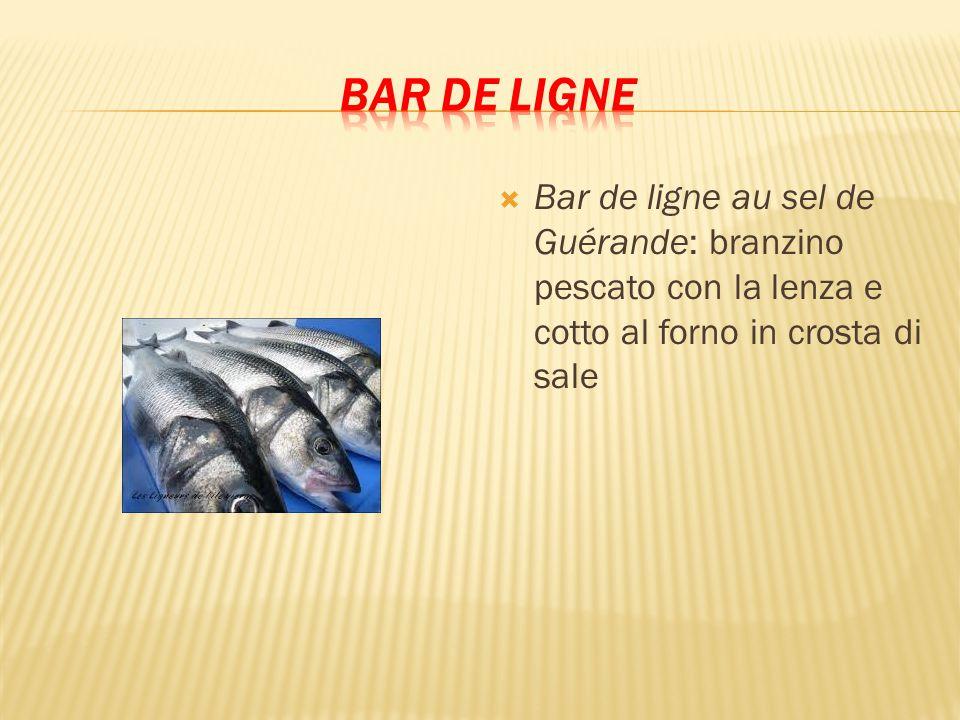 BAR DE LIGNE Bar de ligne au sel de Guérande: branzino pescato con la lenza e cotto al forno in crosta di sale.