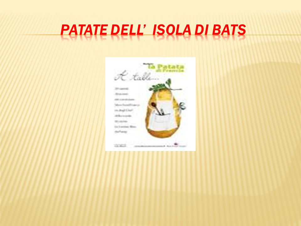 Patate dell' isola di bats
