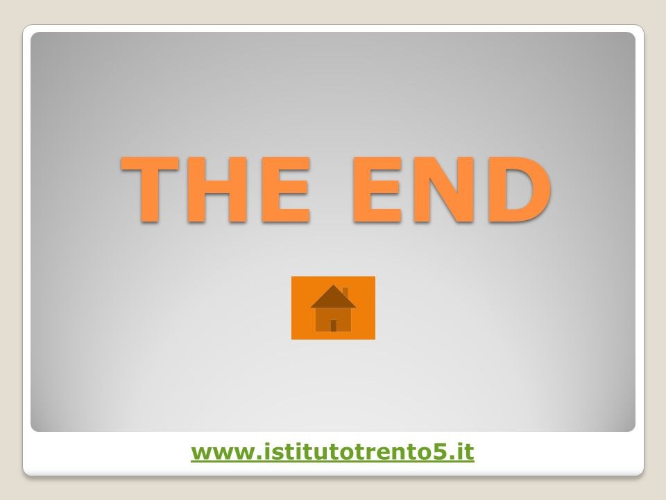 THE END www.istitutotrento5.it