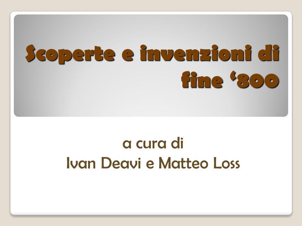 Scoperte e invenzioni di fine '800