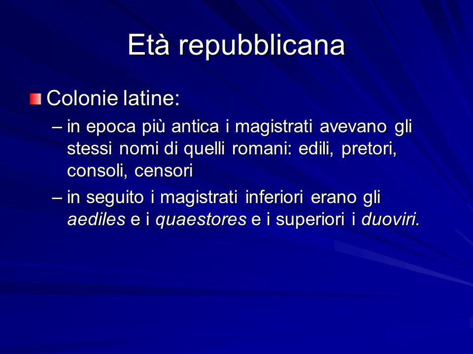 Età repubblicana Colonie latine: