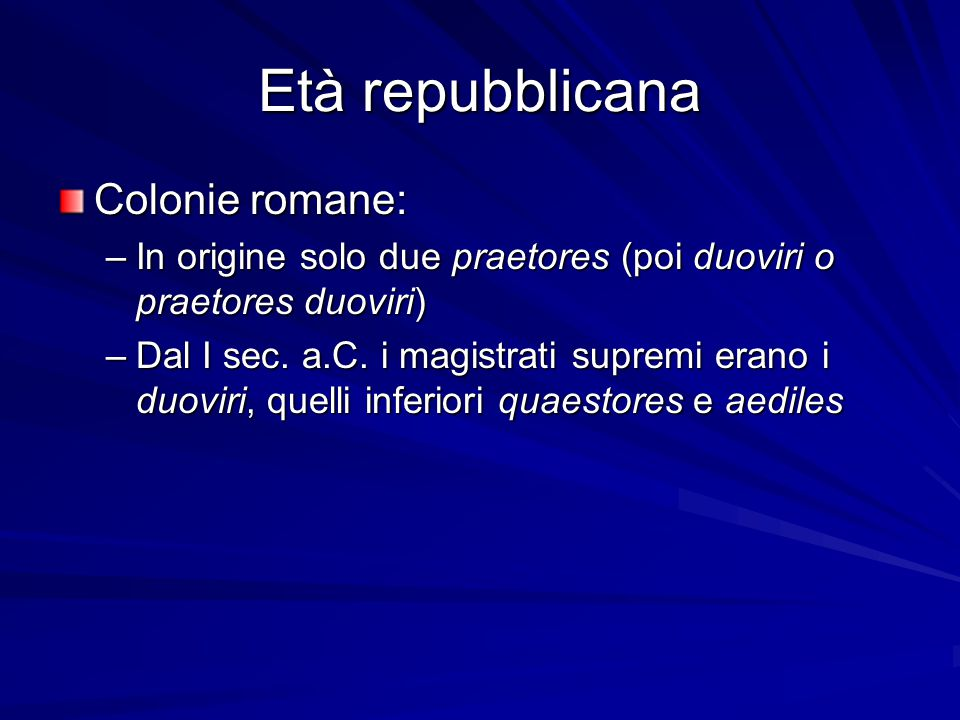 Età repubblicana Colonie romane: