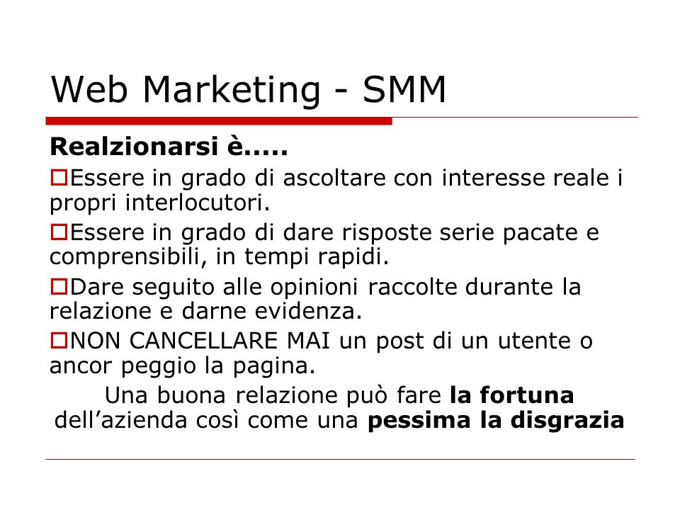 Web Marketing - SMM Realzionarsi è.....