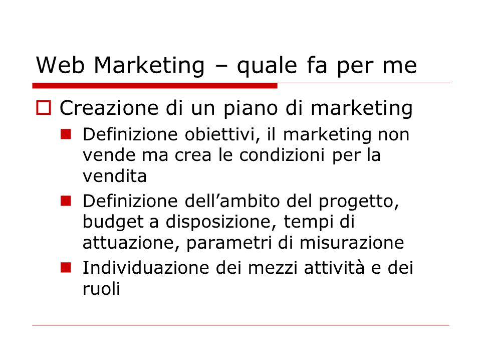 Web Marketing – quale fa per me