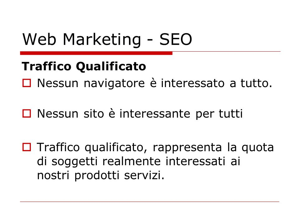 Web Marketing - SEO Traffico Qualificato