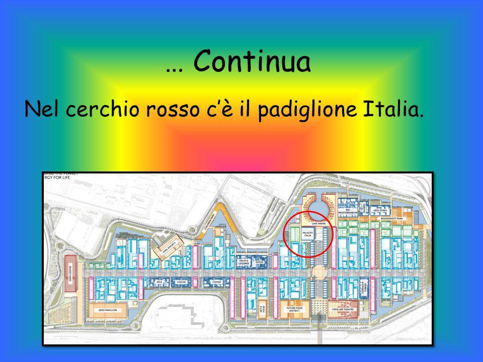 Nel cerchio rosso c'è il padiglione Italia.