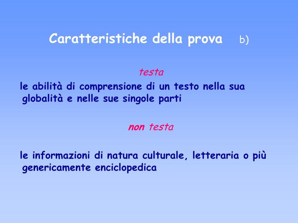 Caratteristiche della prova b)