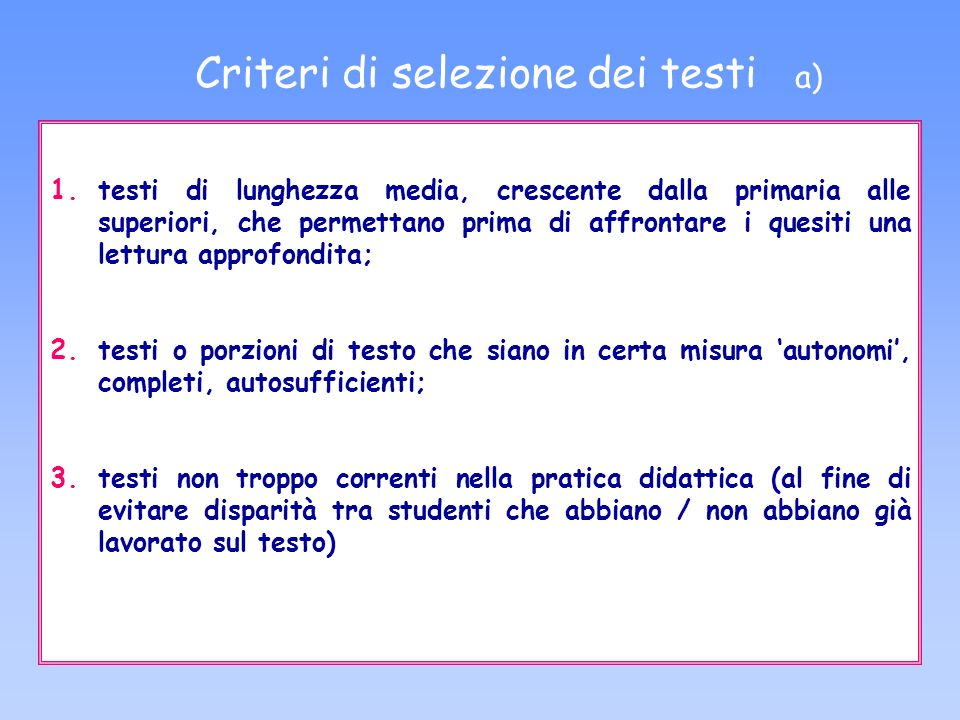 Criteri di selezione dei testi a)