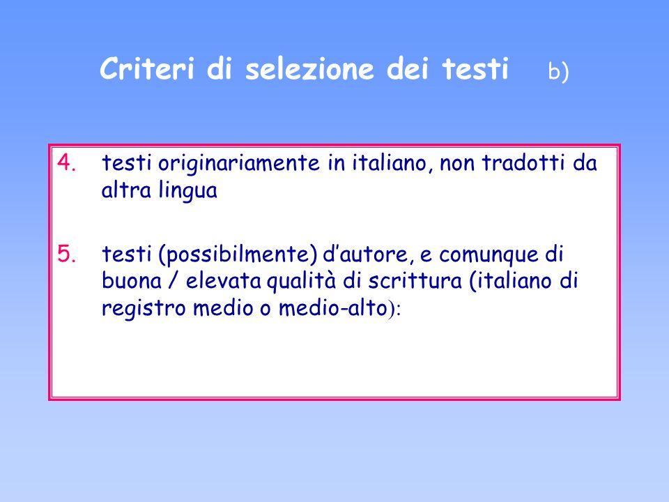 Criteri di selezione dei testi b)