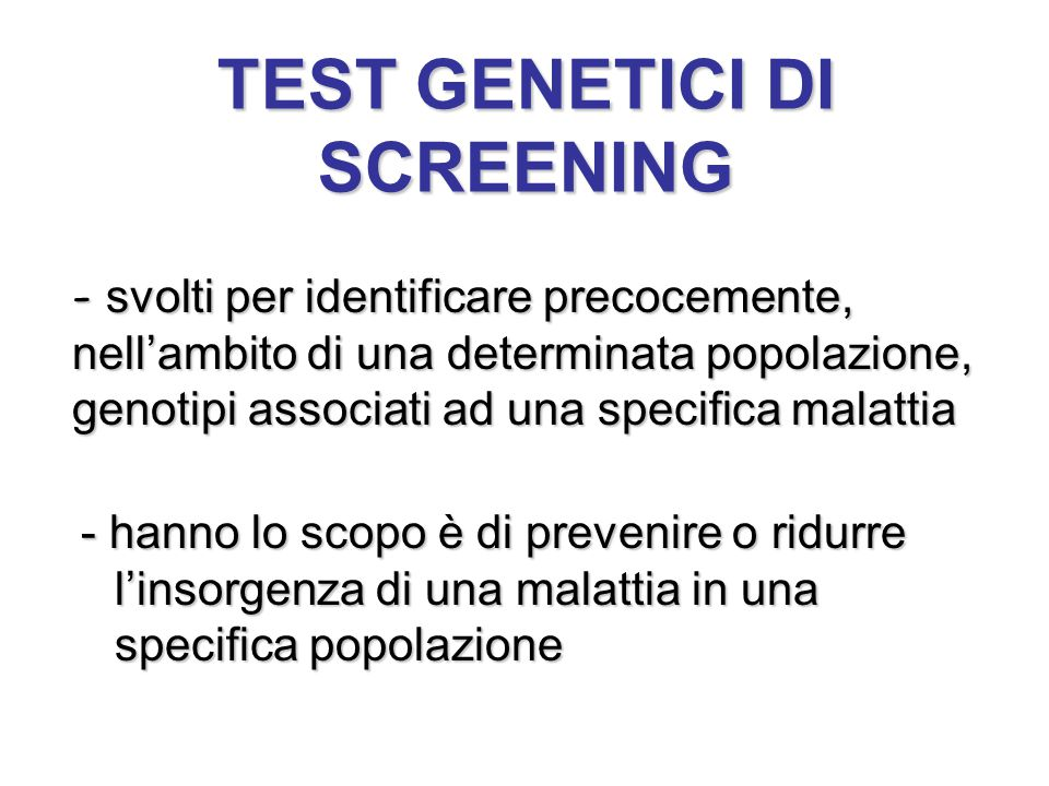 TEST GENETICI DI SCREENING