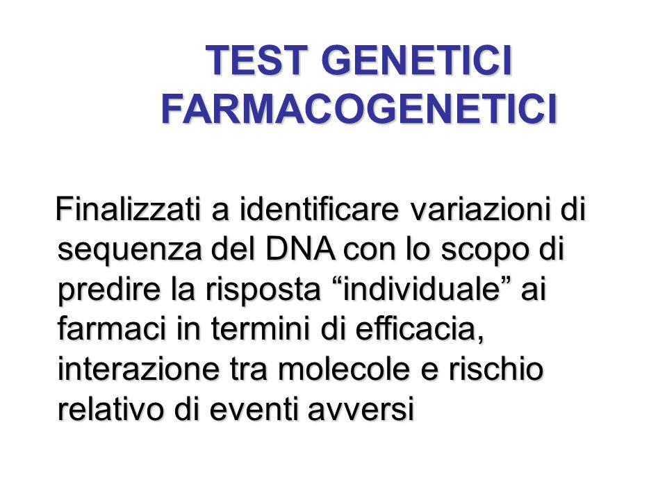 TEST GENETICI FARMACOGENETICI