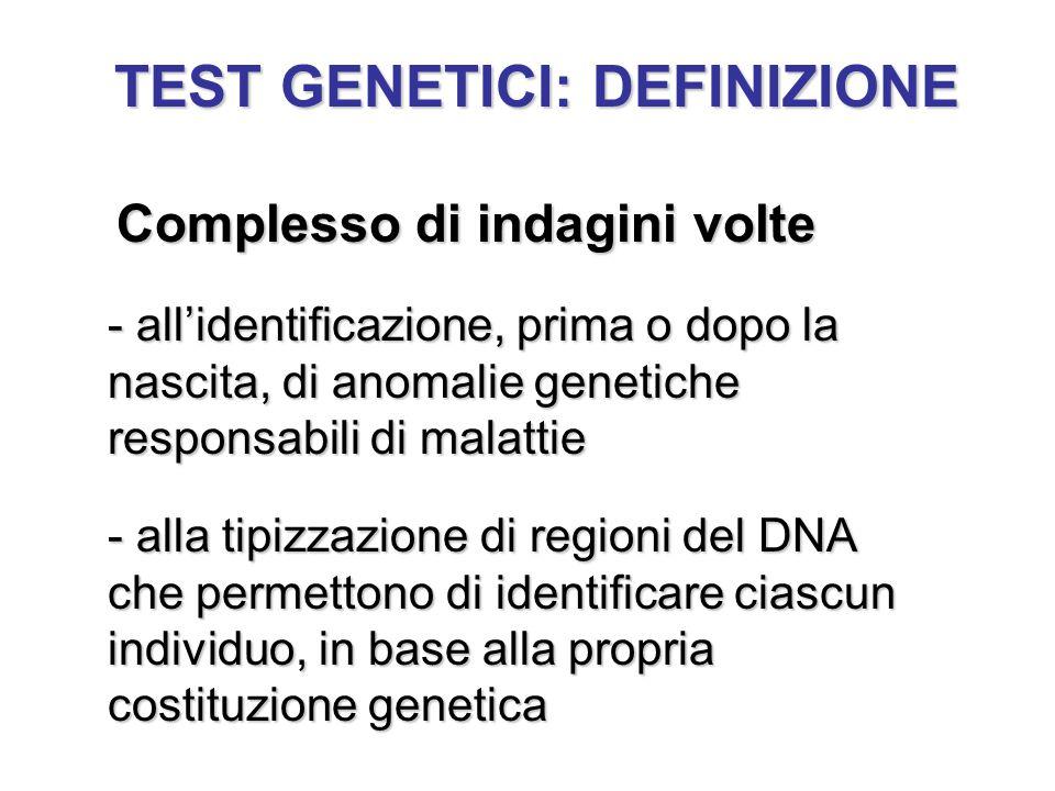 TEST GENETICI: DEFINIZIONE