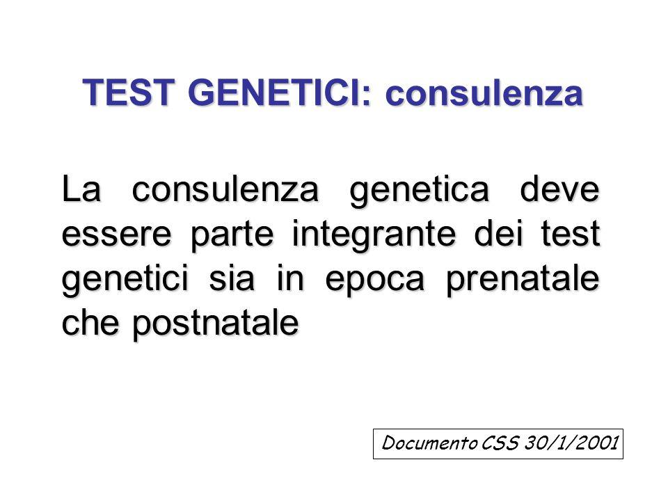 TEST GENETICI: consulenza