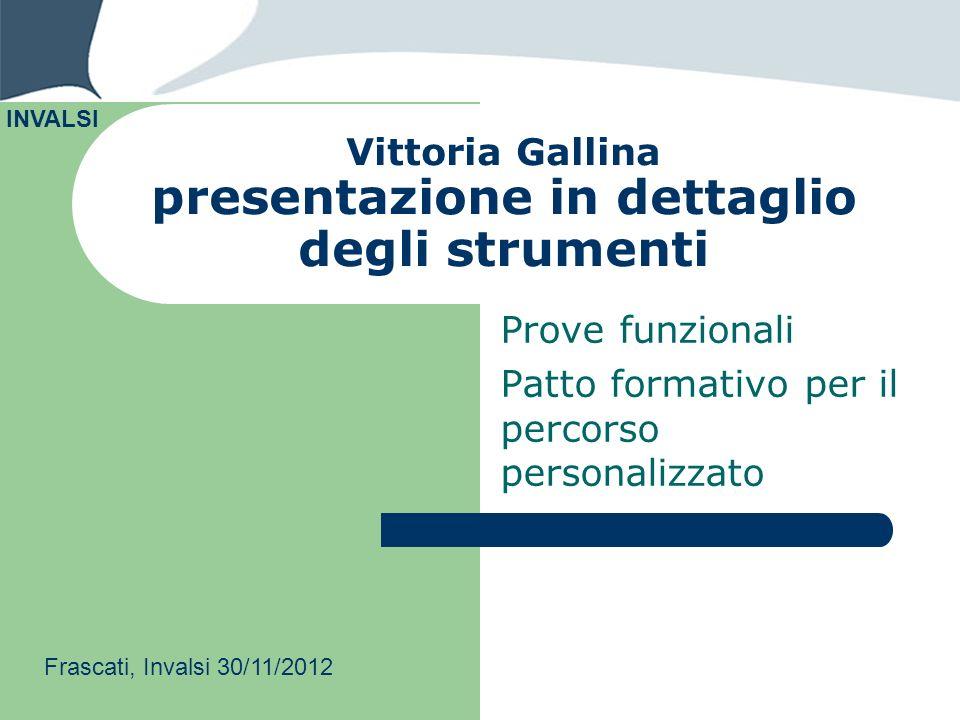 Vittoria Gallina presentazione in dettaglio degli strumenti