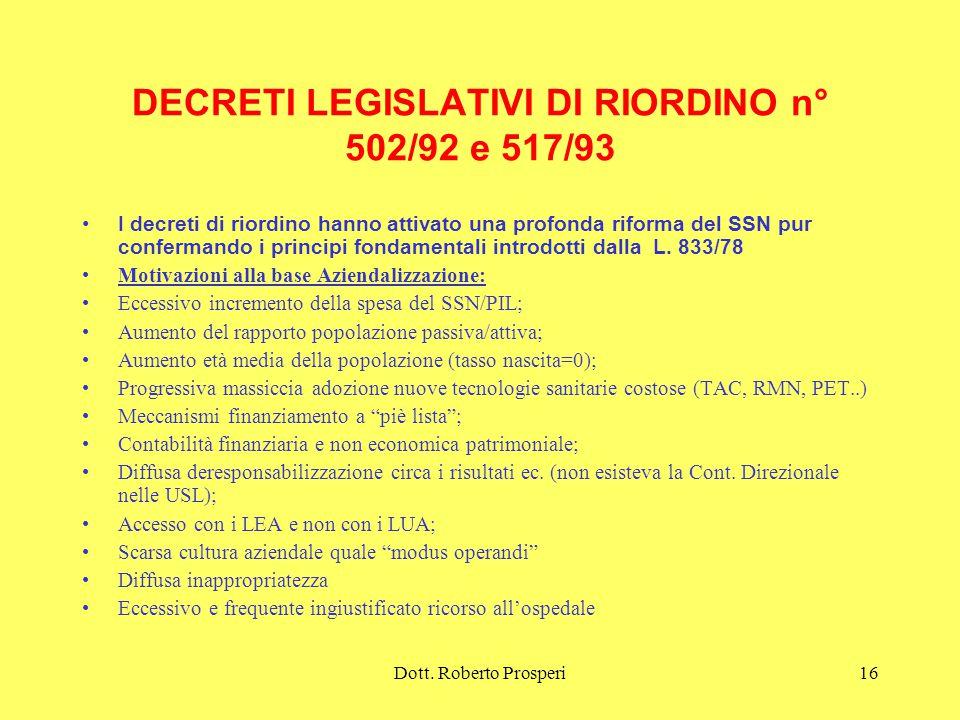DECRETI LEGISLATIVI DI RIORDINO n° 502/92 e 517/93