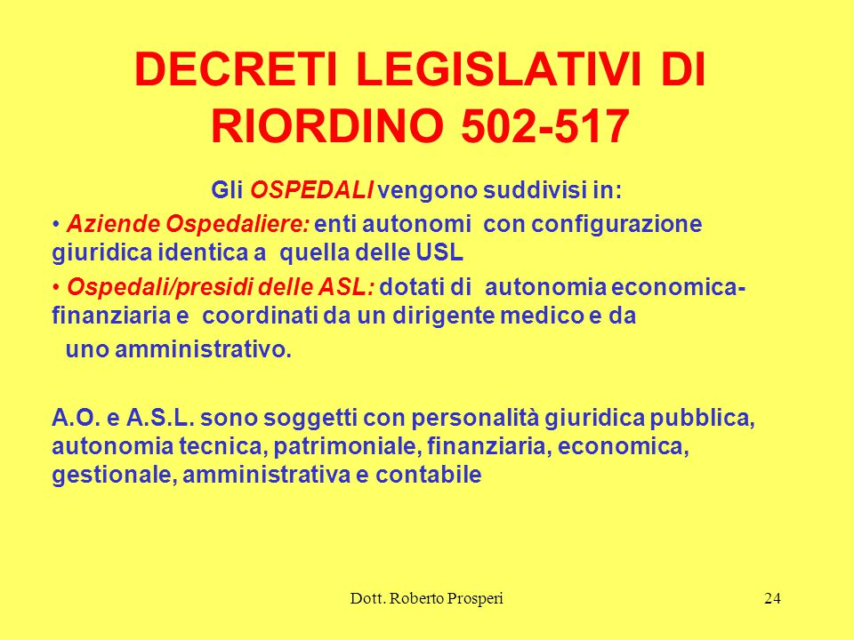 DECRETI LEGISLATIVI DI RIORDINO 502-517