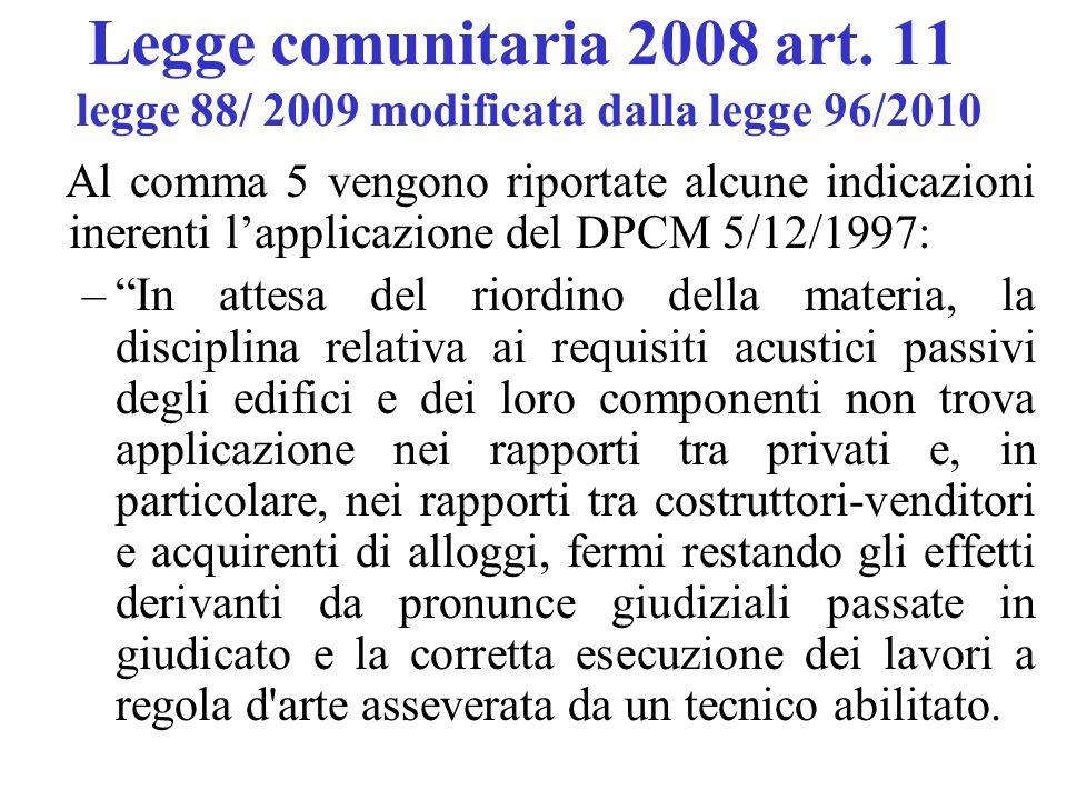 Legge comunitaria 2008 art. 11 legge 88/ 2009 modificata dalla legge 96/2010