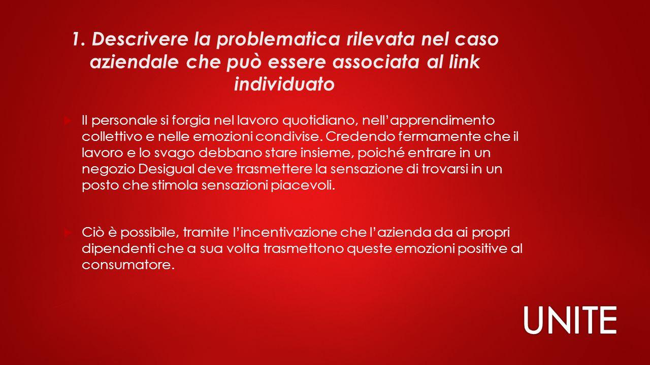 1. Descrivere la problematica rilevata nel caso aziendale che può essere associata al link individuato