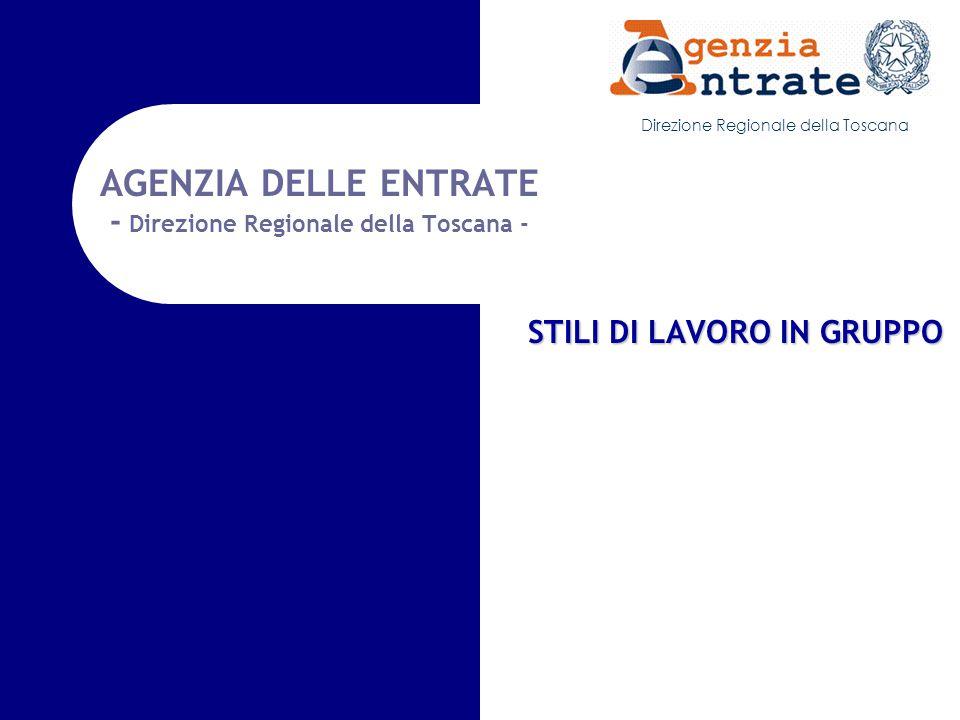 AGENZIA DELLE ENTRATE - Direzione Regionale della Toscana -