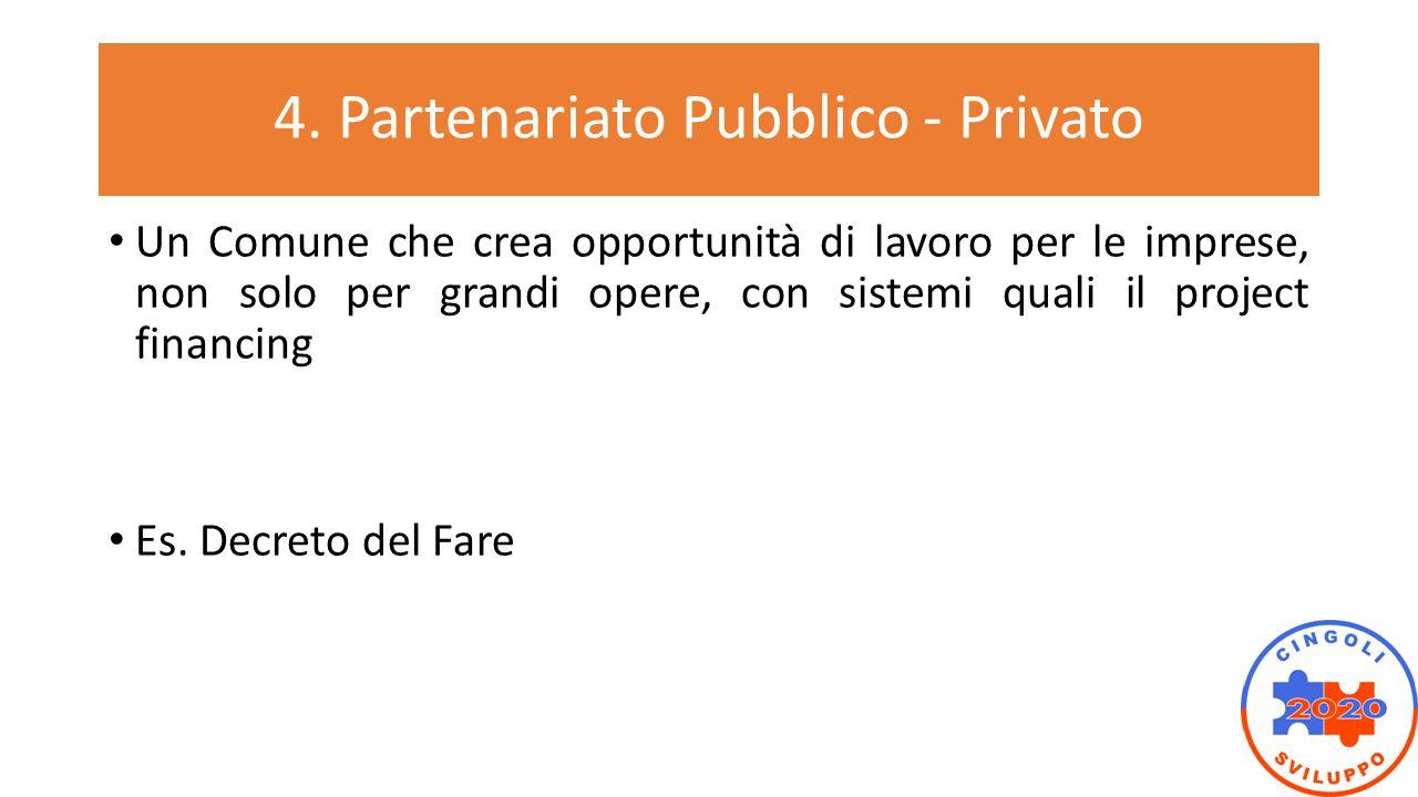 4. Partenariato Pubblico - Privato
