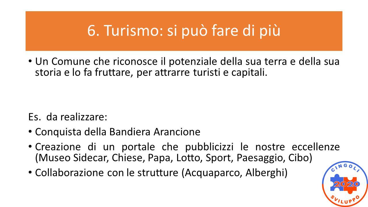 6. Turismo: si può fare di più