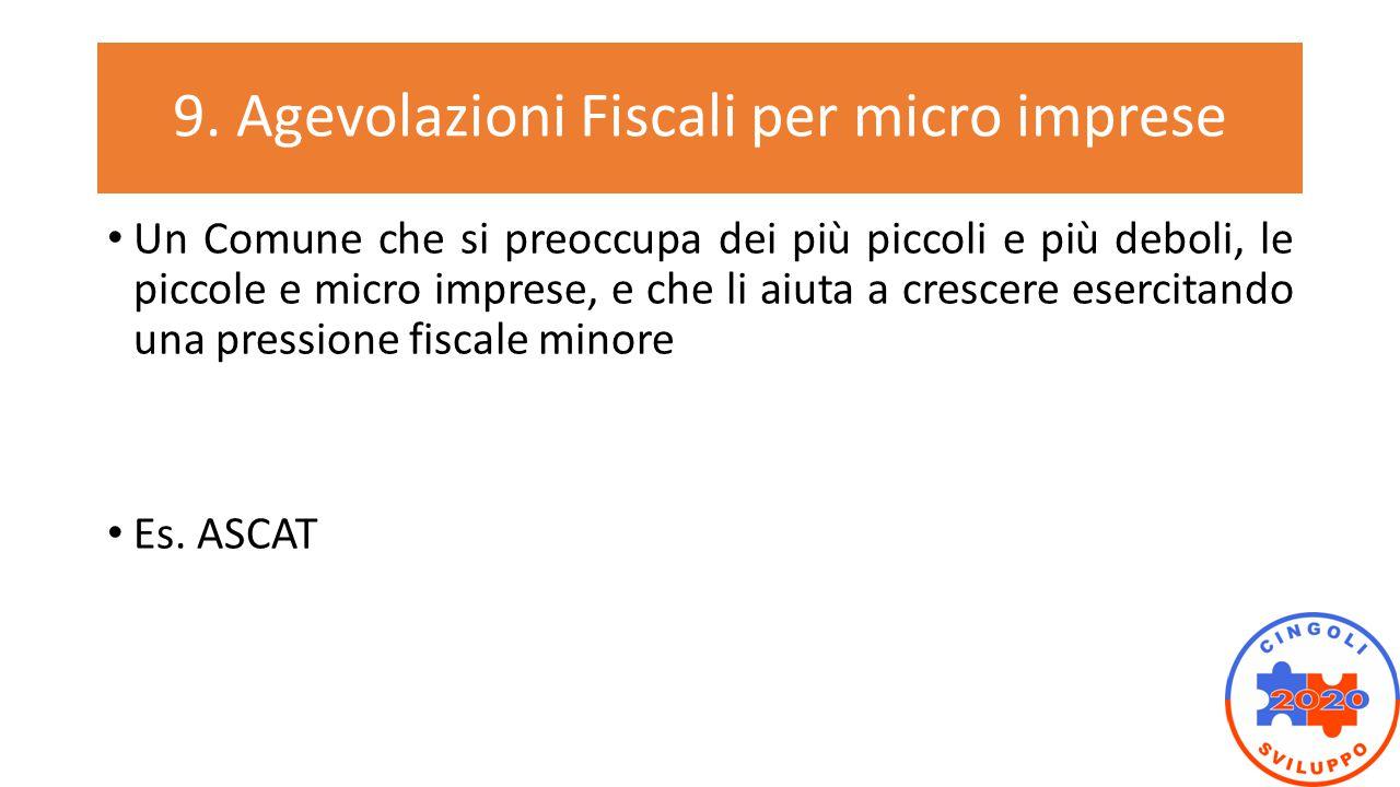 9. Agevolazioni Fiscali per micro imprese