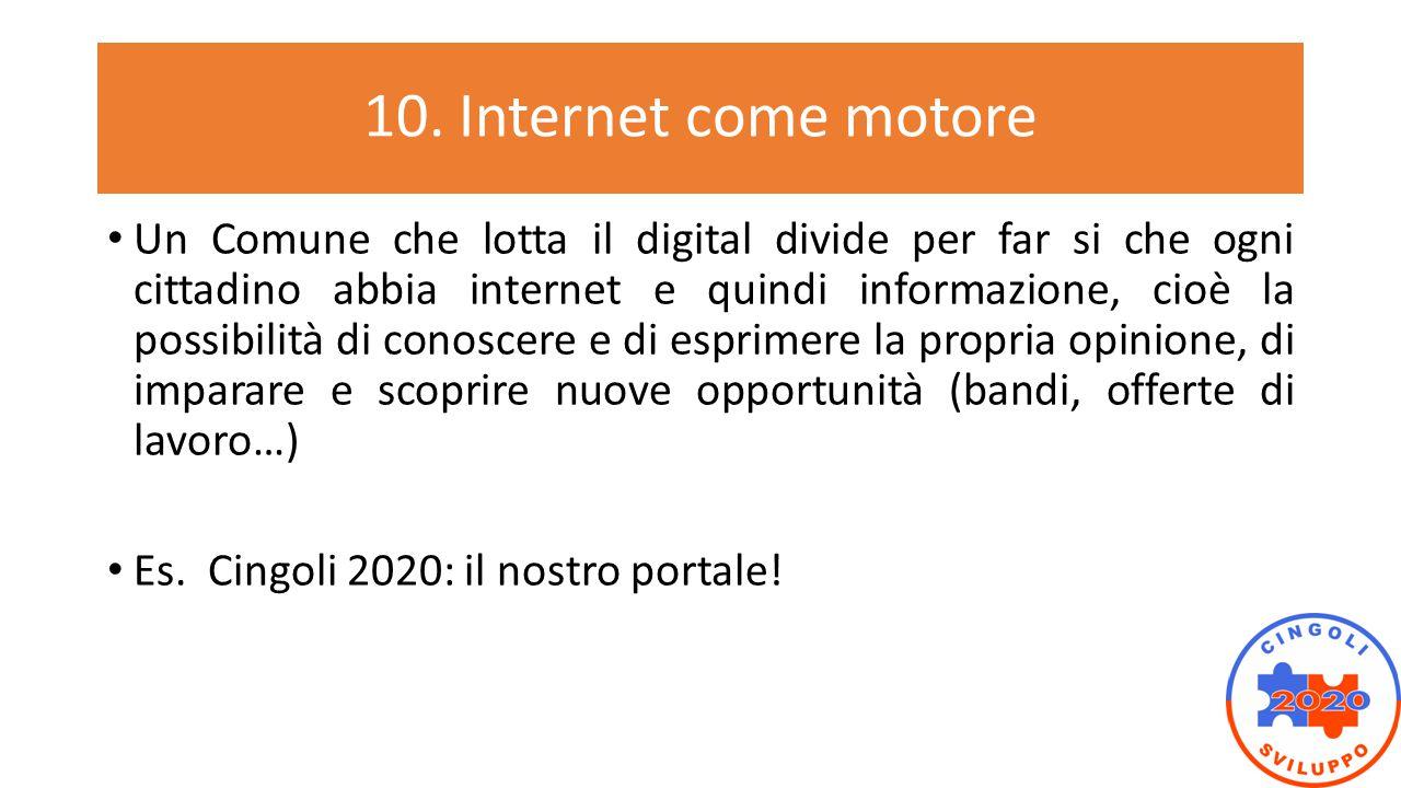 10. Internet come motore