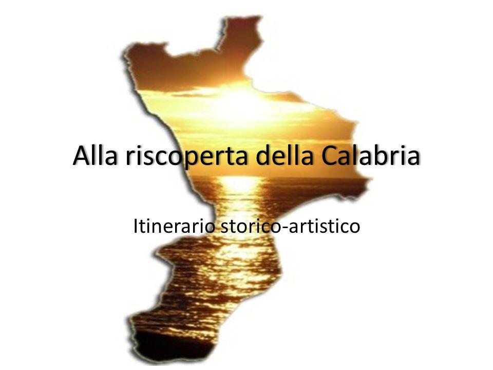 Alla riscoperta della Calabria