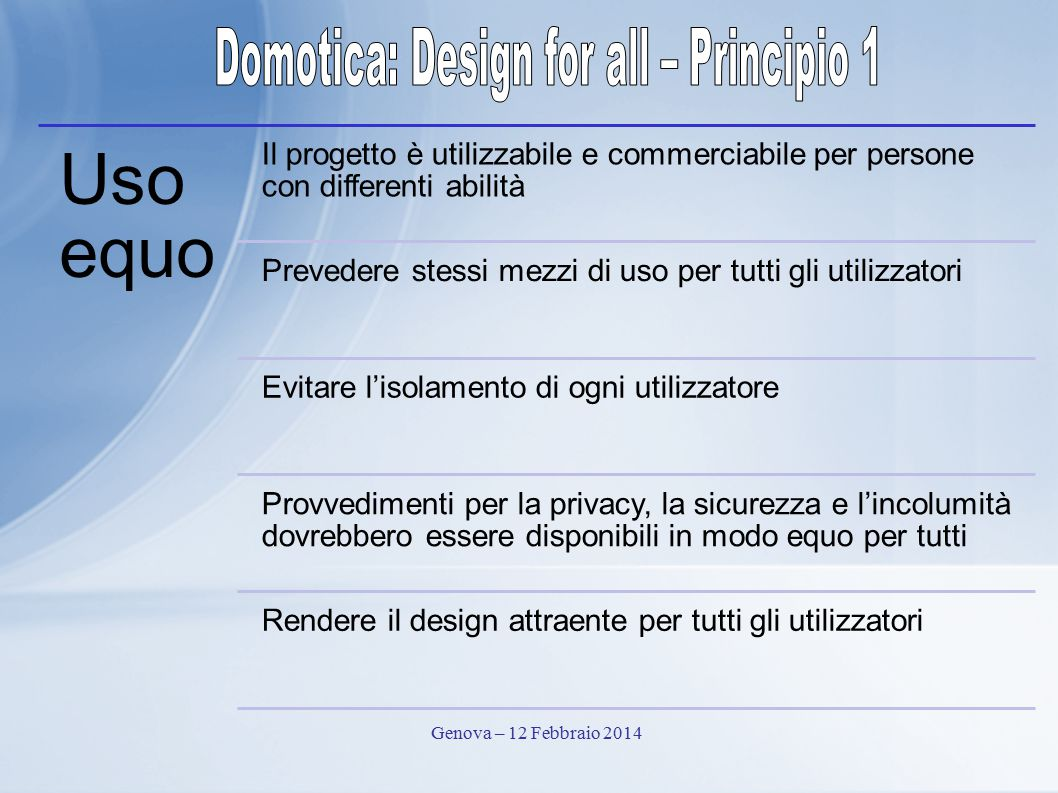 Domotica: Design for all – Principio 1