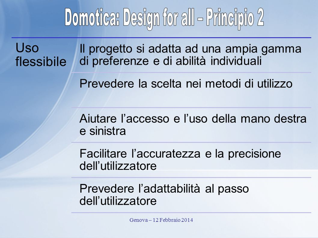 Domotica: Design for all – Principio 2