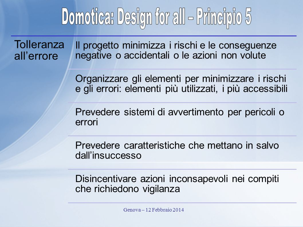 Domotica: Design for all – Principio 5