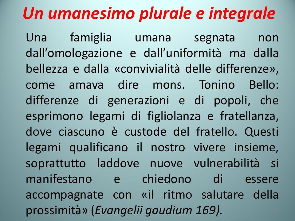 Un umanesimo plurale e integrale