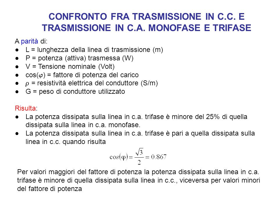CONFRONTO FRA TRASMISSIONE IN C. C. E TRASMISSIONE IN C. A