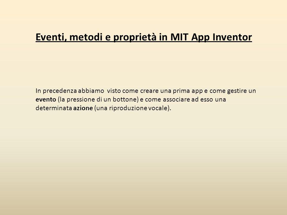 Eventi, metodi e proprietà in MIT App Inventor
