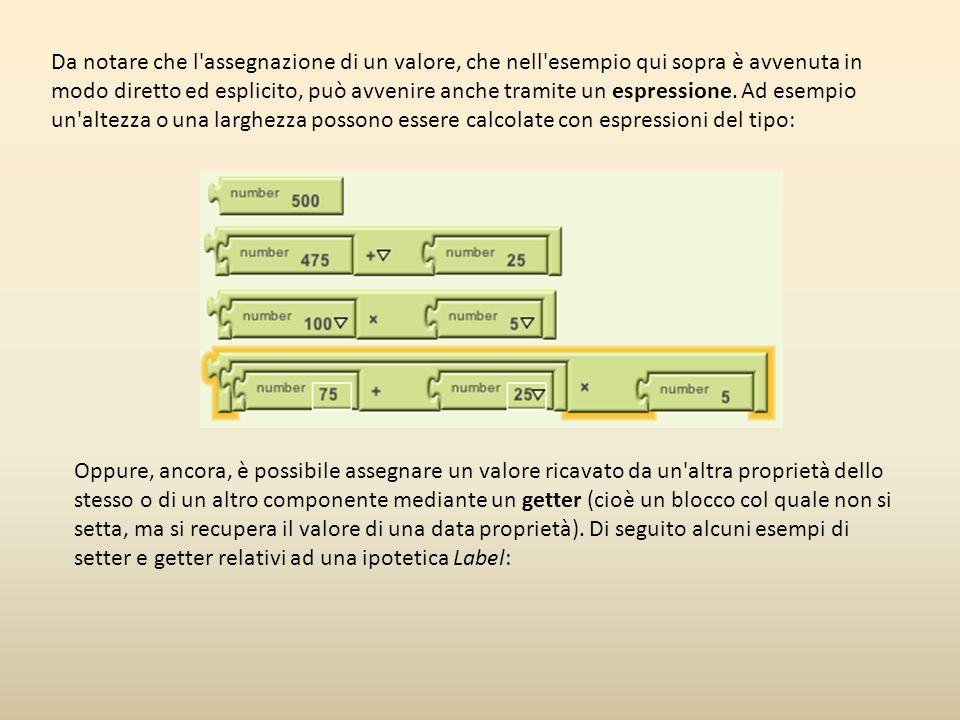 Da notare che l assegnazione di un valore, che nell esempio qui sopra è avvenuta in modo diretto ed esplicito, può avvenire anche tramite un espressione. Ad esempio un altezza o una larghezza possono essere calcolate con espressioni del tipo: