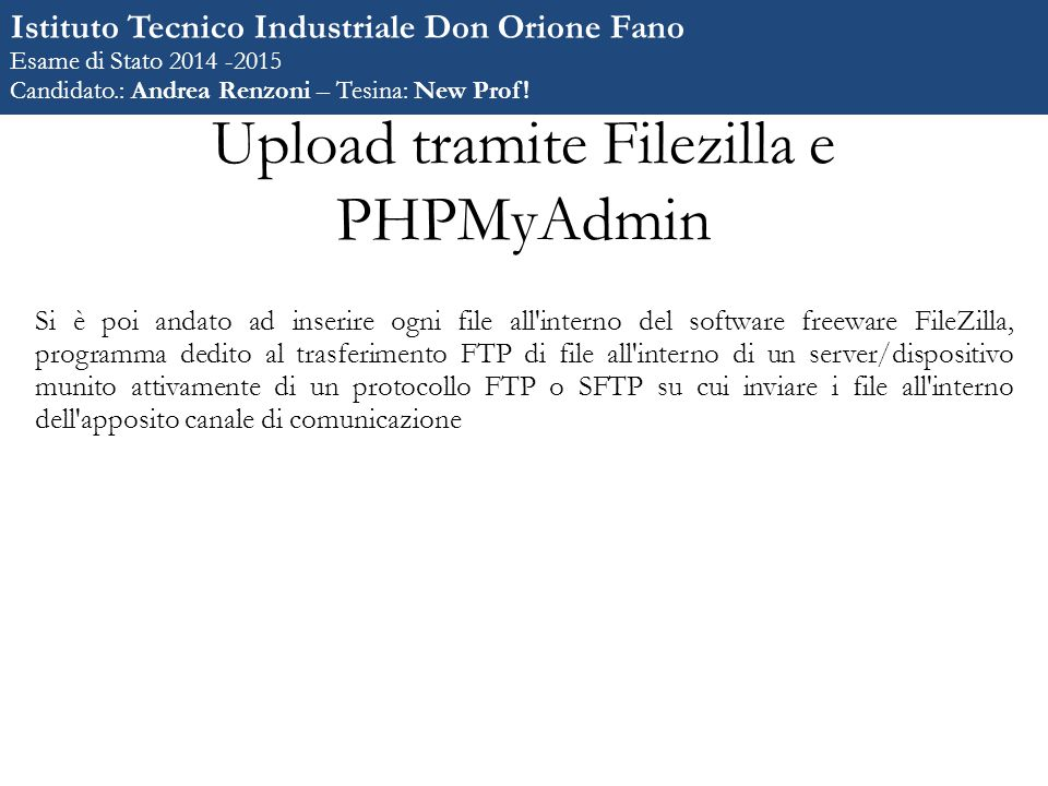 Upload tramite Filezilla e PHPMyAdmin