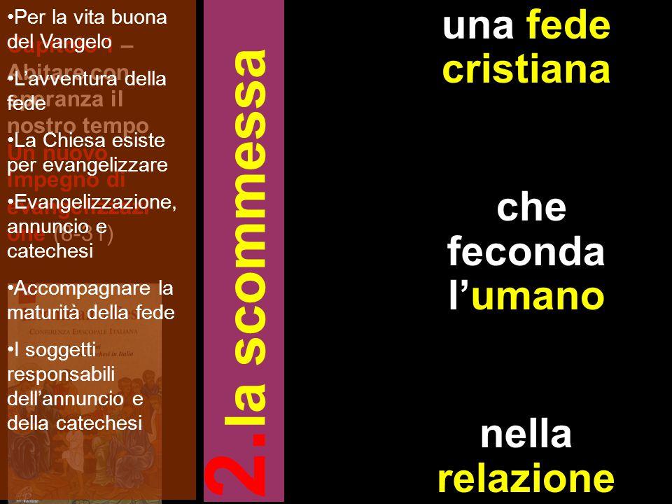 la scommessa una fede cristiana che feconda l'umano nella relazione