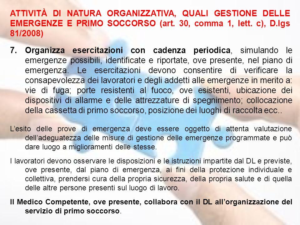 ATTIVITÀ DI NATURA ORGANIZZATIVA, QUALI GESTIONE DELLE EMERGENZE E PRIMO SOCCORSO (art. 30, comma 1, lett. c), D.lgs 81/2008)