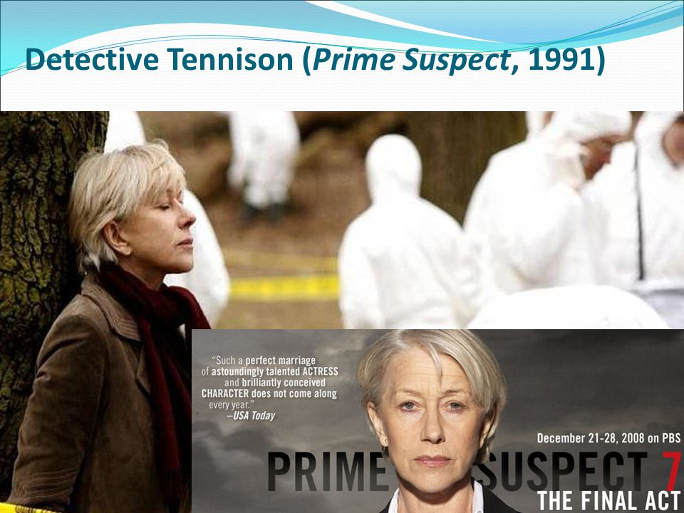 Detective Tennison (Prime Suspect, 1991)