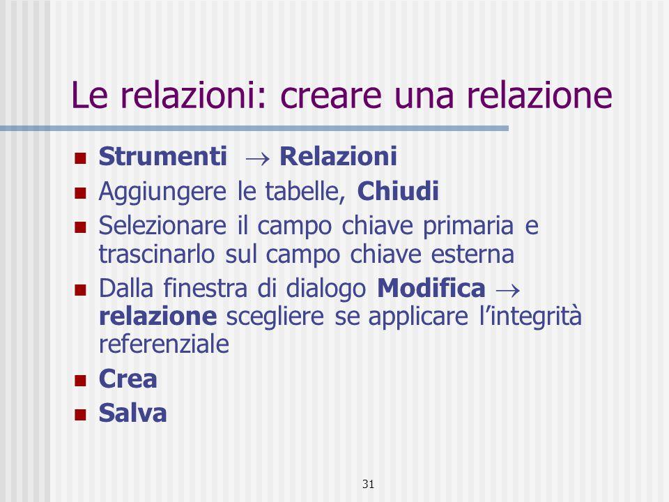 Le relazioni: creare una relazione
