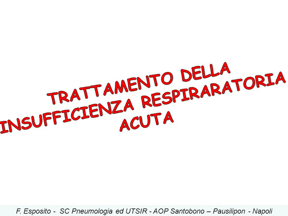 INSUFFICIENZA RESPIRARATORIA