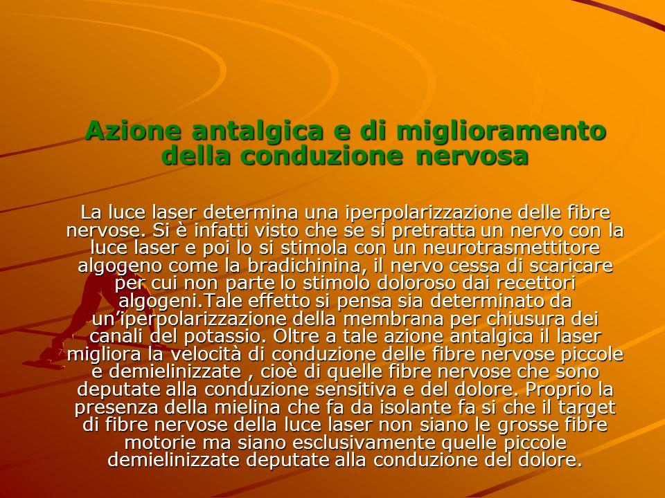 Azione antalgica e di miglioramento della conduzione nervosa
