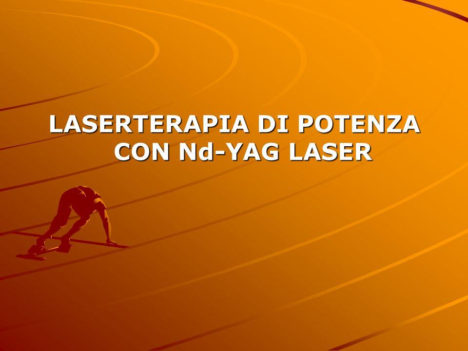 LASERTERAPIA DI POTENZA CON Nd-YAG LASER